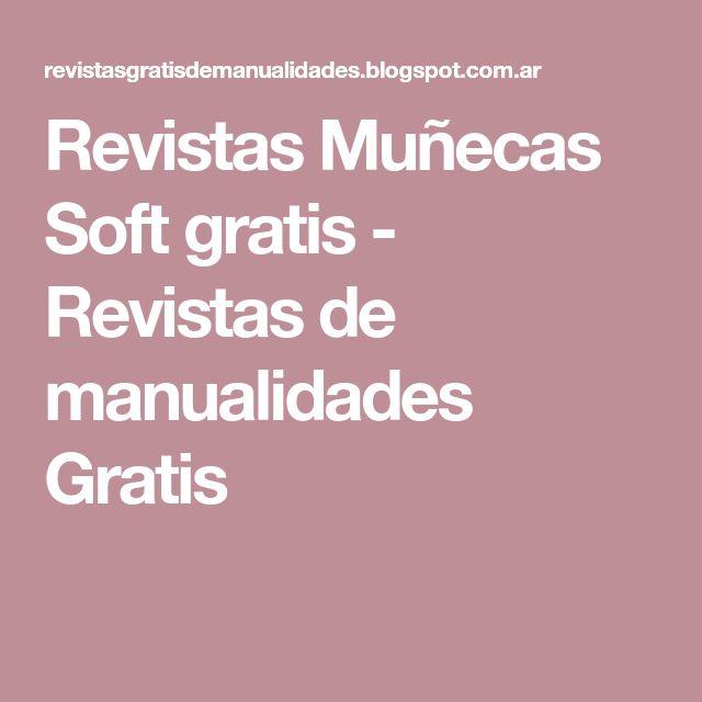 Revistas Muñecas Soft gratis - Revistas de manualidades Gratis