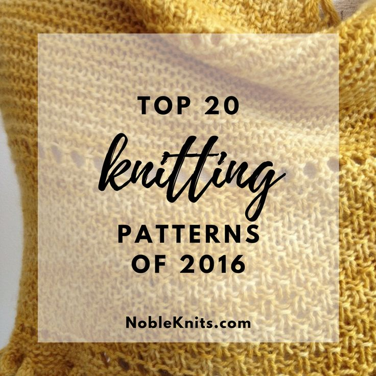 Knitting in 2016...we had a lot of fun this year! Which of these knitting  trends to you try?