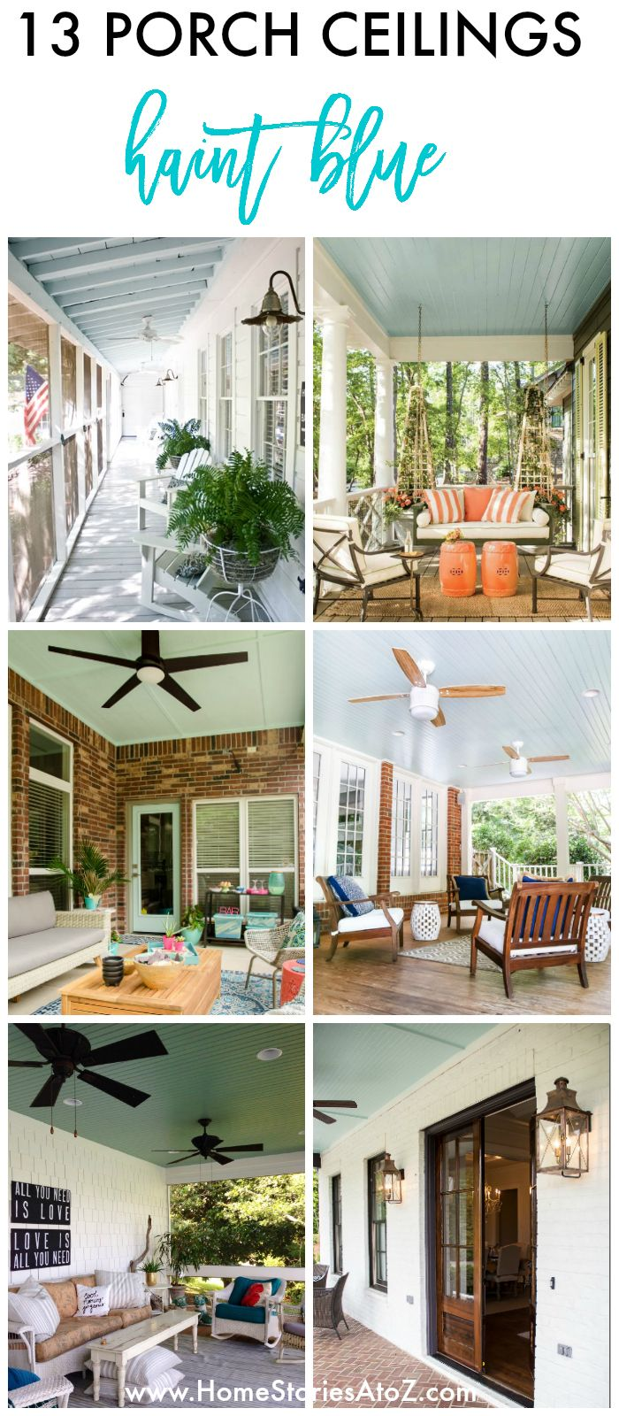 Best 25+ Haint blue porch ceiling ideas on Pinterest ...