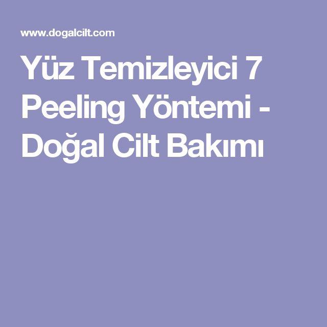 Yüz Temizleyici 7 Peeling Yöntemi - Doğal Cilt Bakımı