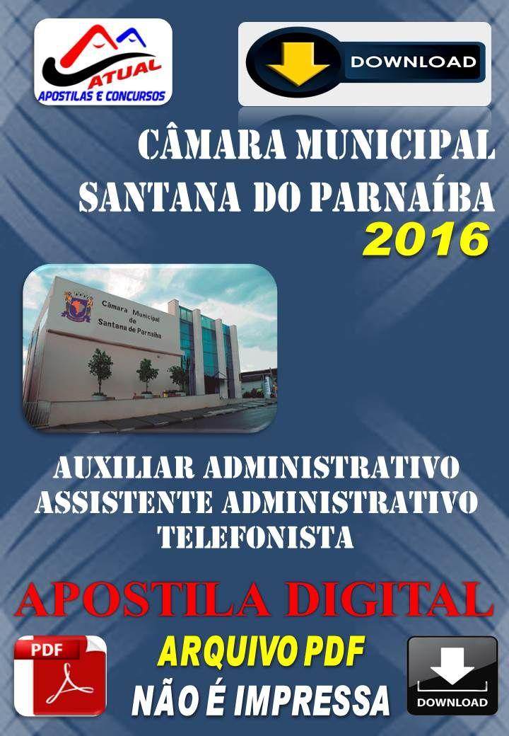 Apostila Concurso Camara de Santana do Parnaiba SP telefonista Auxiliar e Assistente Administrativo 2016
