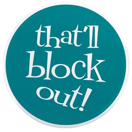 If only the bad parts of my day could be blocked right like in knitting! #ad Available on mugs, totes, tshirts more That'll block out