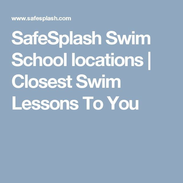 SafeSplash Swim School locations | Closest Swim Lessons To You