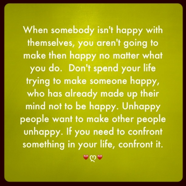 Best 25 Unhappy People Ideas On Pinterest Kind Peoples