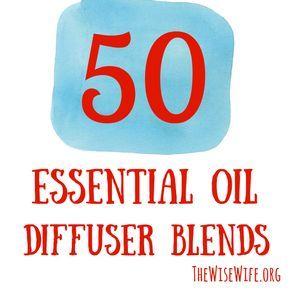 50 Essential Oil Diffuser Blends