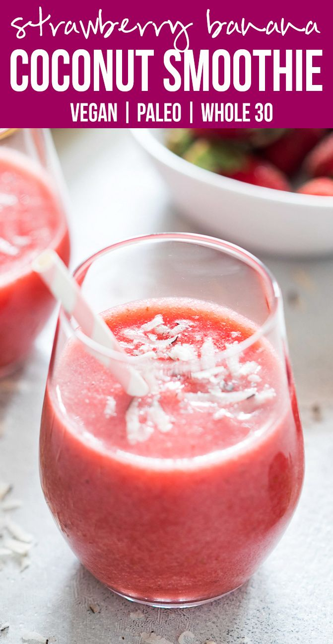 Strawberry banana coconut smoothie | Fresh fruit smoothie | Dairy Free | Paleo | Vegan | Whole30 recipe | Sugar free Breakfast smoothie