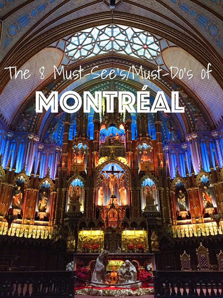 8 Must-See's and Must Do's of Montréal — LIVING MINNALY