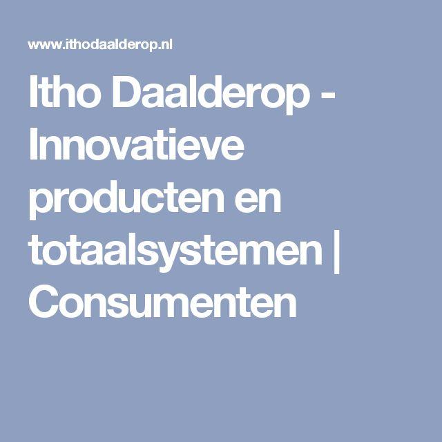 Itho Daalderop - Innovatieve producten en totaalsystemen   Consumenten