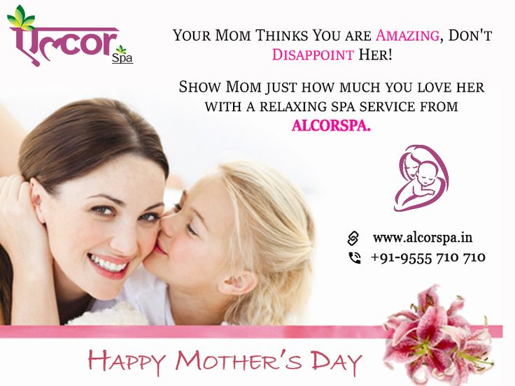Celebrate this Mother's Day by gifting your mother rejuvenating Spa treatments at #AlcorSpa To grab attractive offers call :+91-9555710710 #LoveForMother #SpecialOffers #RefreshingSpaTreatements #HappyMothersDay