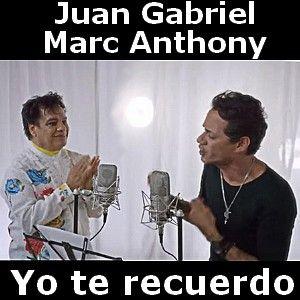 Juan Gabriel - Yo te recuerdo ft. Marc Anthony acordes