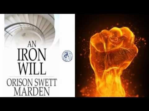 orison swett marden an iron will pdf