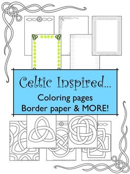 Celtic inspired coloring sheets, border framed paper, drawing practice sheets and handouts! Students love drawing and coloring celtic knots and designs.