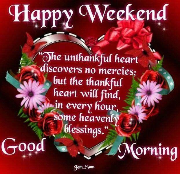 Happy Weekend, Good Morning weekend good morning weekend quotes happy weekend its the weekend good morning weekend quotes weekend images weekend greetings