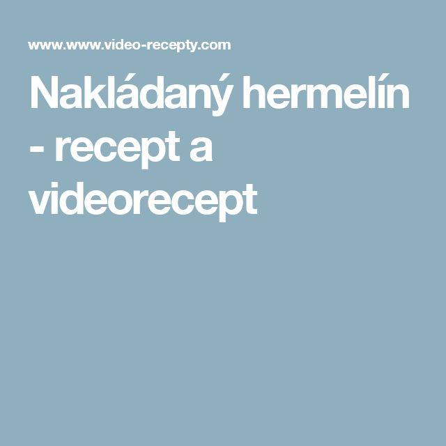 Nakládaný hermelín - recept a videorecept