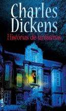 HISTÓRIAS DE FANTASMAS - Charles Dickens, Tradução de Beatriz Viégas-Faria e outros - L Pocket - A maior coleção de livros de bolso do Brasil