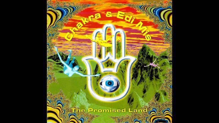 Chakra & Edi Mis - The Promised Land (Krembo Records) (1996)
