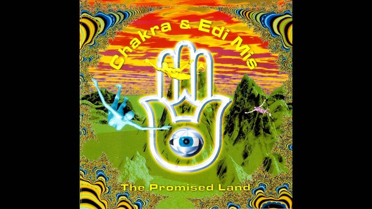 Chakra & Edi Mis - The Promised Land (Krembo Records) (1996)