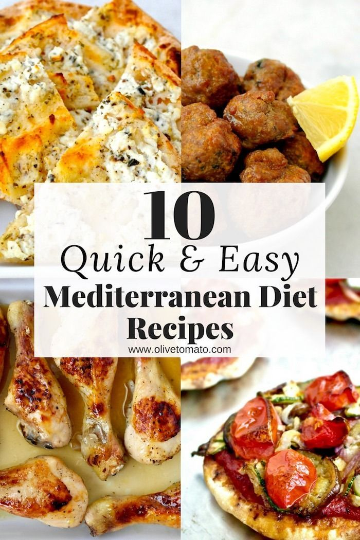 10 Quick And Easy Mediterranean Recipes Olive Tomato Easy Mediterranean Diet Recipes Easy Mediterranean Recipes Mediterranean Diet Recipes