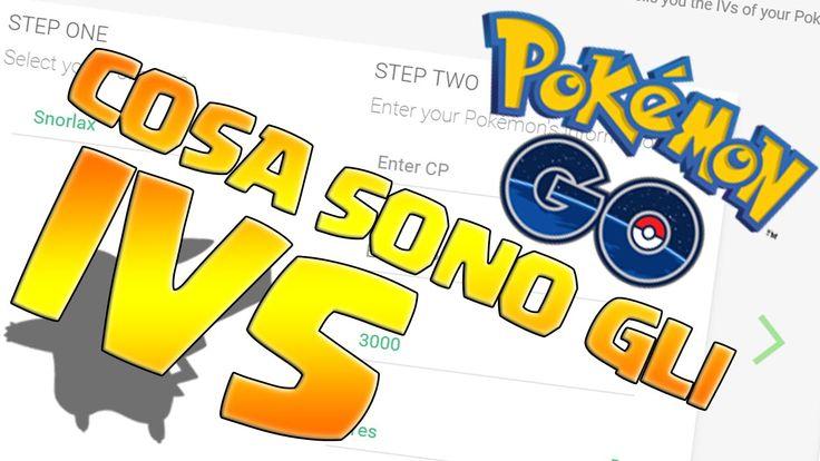 """Pokemon GO [ITA] #31 COSA SONO GLI IVS """"VALORI INDIVIDUALI"""" ???[IVS CALC..."""