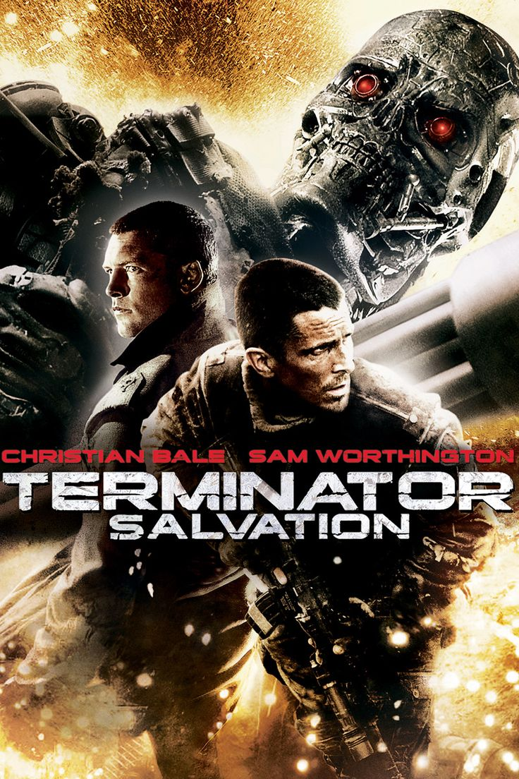 Terminator Salvation - Sam Worthington, Christian Bale, Anton Yelchin I don't care what anyone says. I like this movie