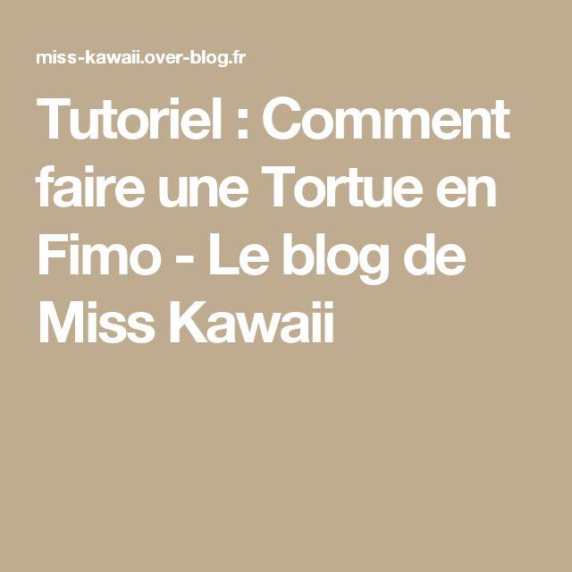 Tutoriel : Comment faire une Tortue en Fimo - Le blog de Miss Kawaii