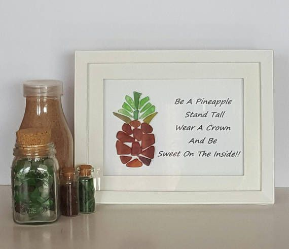 Be A Pineapple Art, For Sale  Sea Glass Decor Pineapple Quote   #pineapple #quotestoliveby #quotesandbeautifulwords #beapineapple #seaglassartns #etsygifts #giftsforher #shoponline