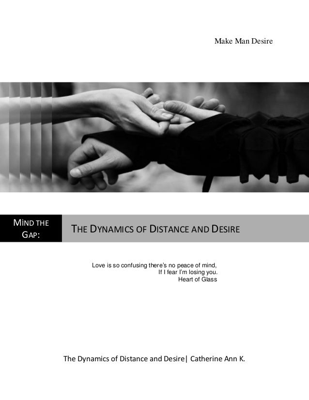 Read this article to understand the Dynamics of distance and desire #makemandesire #makehimdesireyou