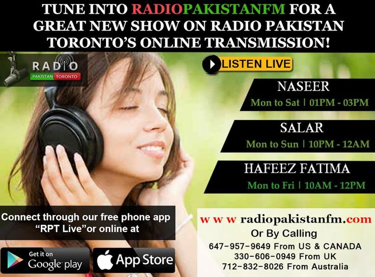 "Enjoy Musics Gossips & Interesting Discussion Only On Radio Pakistan Toronto, With Your Favourite RJ's    Log on to http://www.radiopakistan.fm/ and Enjoy Quality Entertainment 24/7. *** Listen on your Smartphone by Downloading our app: Android Device @ https://goo.gl/tq1VDm iPhone @ http://goo.gl/TQlv2G Tunein - ""Radio Pakistan Toronto"" or Simply Search ""Radio Pakistan Toronto"" in the app store! *** **** Listen by Calling ***  TORONTO: (647) 957 9649 USA: (712) 832-8026  U.K: (330) 6"