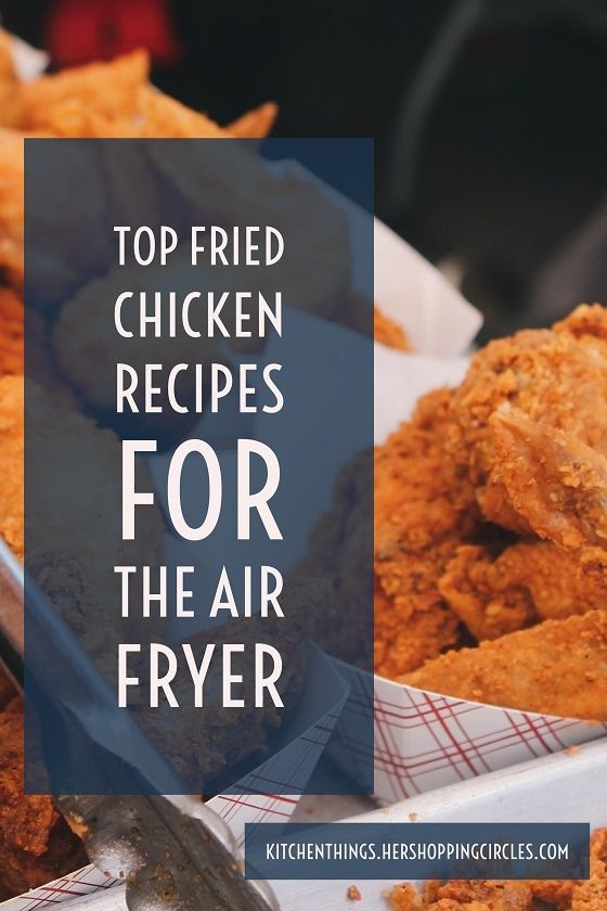 Our Favorite Top Fried Chicken Recipes for the Air Fryer Fried chicken is a family favorite, especially for dinner with some rice and biscuits. There are many recipes for fried chicken, but the air fryer can make it with less oil, and more healthy. Here a