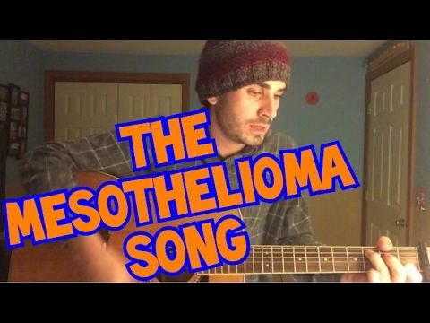 MESOTHELIOMA INSIGHT: THE MESOTHELIOMA SONG