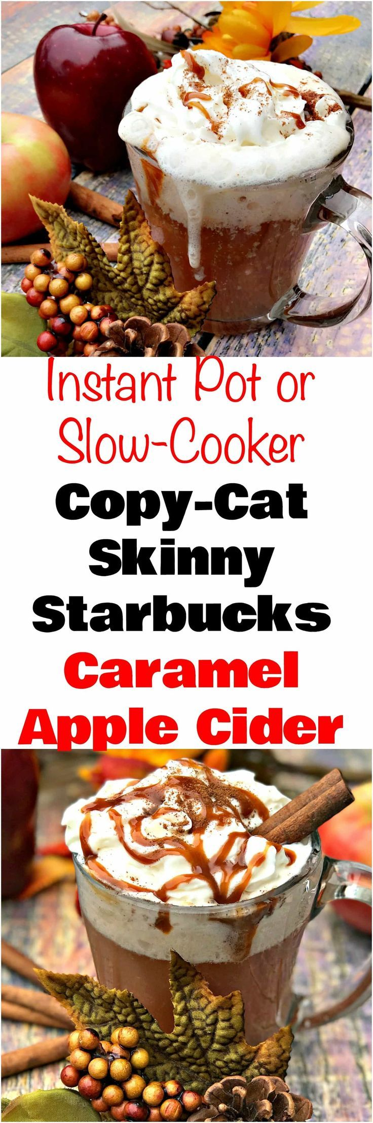 Instant Pot Slow-Cooker Skinny Copy-Cat Starbucks Apple Cider is a quick and easy crockpot and pressure cooker recipe that is low-calorie with cinnamon. #InstantPot #PressureCooker #InstantPotRecipes #PressureCookerRecipes #HolidayDrinks #AppleCider #HolidayRecipes #ThanksgivingDrinks #ChristmasDrinks #ThanksgivingRecipes