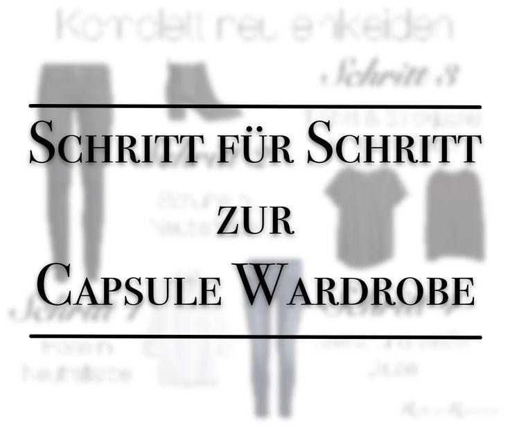 Neu einkleiden mit der Capsule Wardrobe Methode - Eine Schritt für Schritt Anleitung