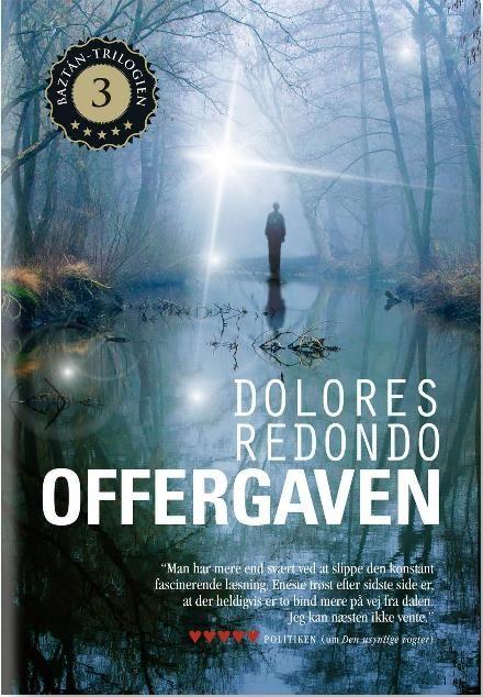 Offergaven (Baztan trilogien, nr. 3) af Dolores Redondo (Bog) - køb hos Saxo
