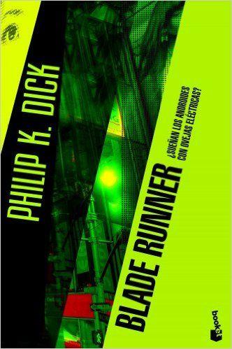 Blade Runner: ¿Sueñan los androides con ovejas eléctricas? eBook: Philip K. Dick, Miguel Antón: Amazon.es: Tienda Kindle