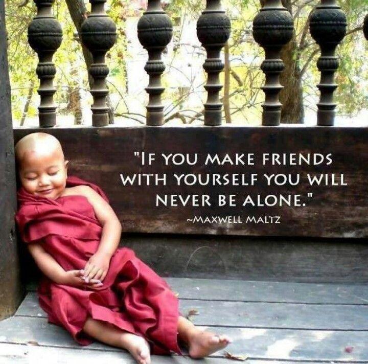 I am my own best friend...
