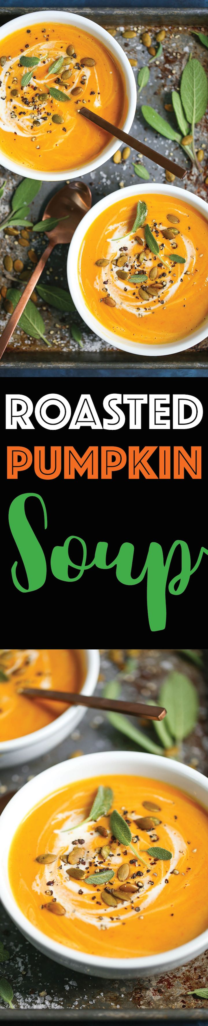 Roasted Pumpkin Soup - My favorite Fall and Winter soup! You'll really want it all year long. And you can also substitute the pumpkin with butternut squash!