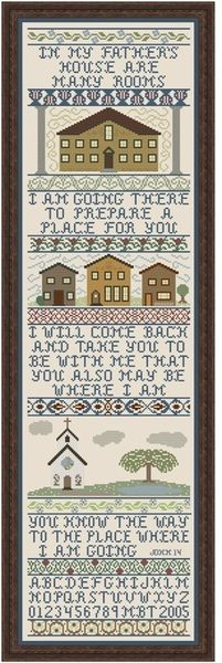 My Big Toe Designs My Father's House - Cross Stitch Pattern. In my father's house are many rooms. I am going there to prepare a place for you. I will come back