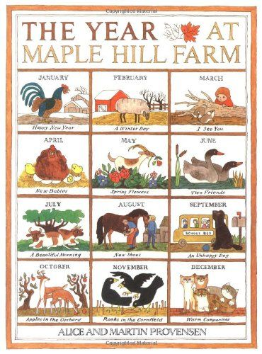 The Year At Maple Hill Farm by Alice Provensen http://www.amazon.com/dp/0689845006/ref=cm_sw_r_pi_dp_Z-aYub09WC3YM