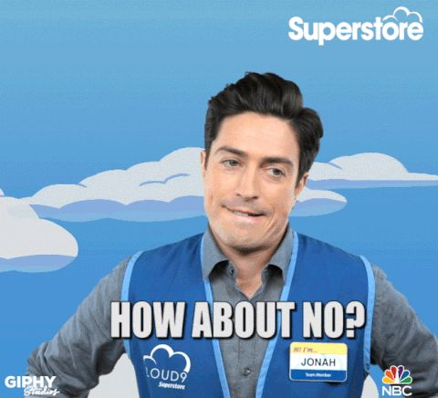 New trendy GIF/ Giphy. superstore ben feldman how about no. Let like/ repin/ follow @cutephonecases