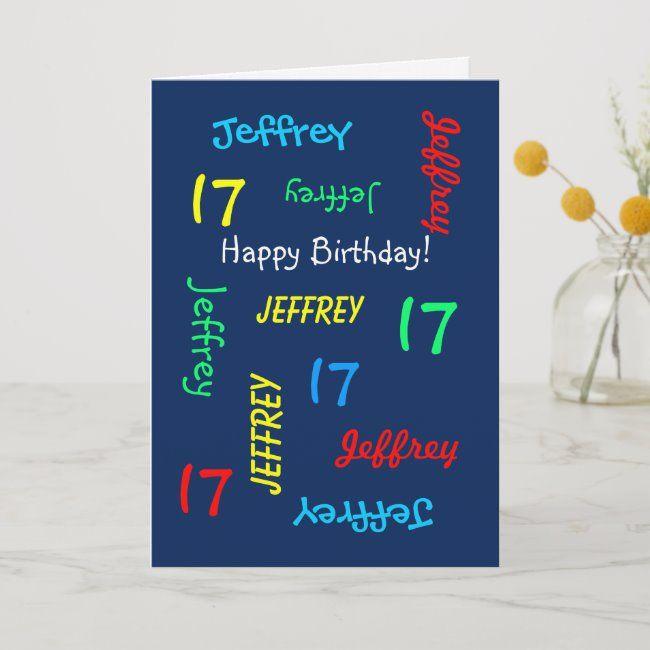 Custom 17th Birthday Card Any Name Blue Teenager Zazzle Com 16th Birthday Card Personalized Birthday Cards Custom Greeting Cards