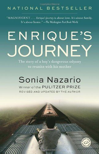 Enrique's Journey, 2014 The New York Times Best Sellers Family Books winner, Sonia Nazario #NYTime #GoodReads #Books