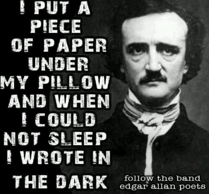 in his writing edgar allan poe We can sum up edgar allan poe's life story in 10 quotes, or at least, give it   many experiences in his life that inspired his macabre writing style.