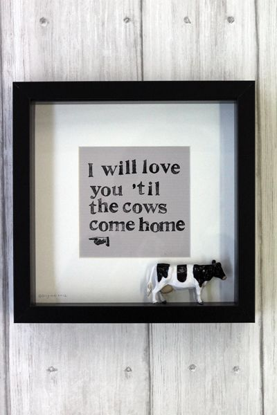 Brigitte Herrod always designs original artwork and we love this new design I will love you till the cows come home is the perfect romantic quirky