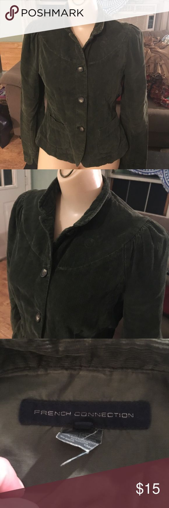 French Connection forest green corduroy jacket French Connection forest green corduroy jacket. Size 6. Fitted at the waist. Good condition   100% cotton French Connection Jackets & Coats Jean Jackets