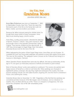Hey Kids, Meet Grandma Moses | Printable Biography - http://makingartfun.com/htm/f-maf-printit/grandma-moses-printit-biography.htm