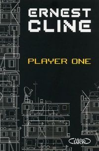 Player One, de Ernest Cline