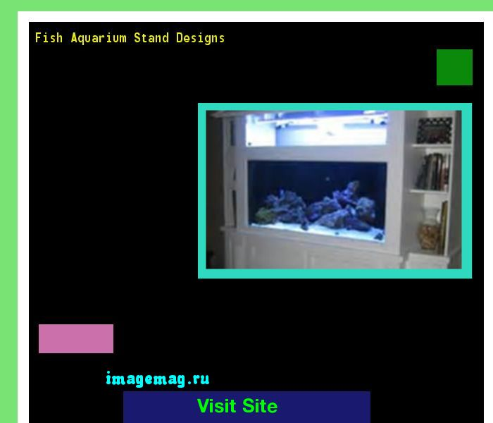 Fish Aquarium Stand Designs 180012 - The Best Image Search