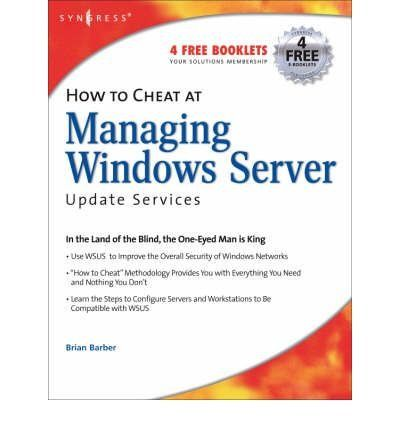 Introducing How to Cheat at Managing Windows Server Update Services How to Cheat Paperback  Common. Buy Your Books Here and follow us for more updates!