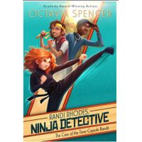 Randi Rhodes Ninja Detective: The Case of the Time-Capsule Bandit Share this Review        By Octavia Spencer, Vivienne To