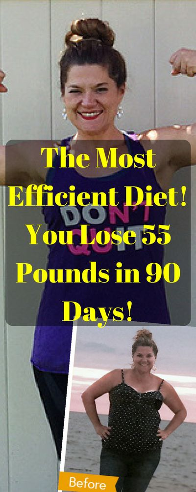 The Most Efficient Diet! You Lose 55 Pounds In 90 Days!